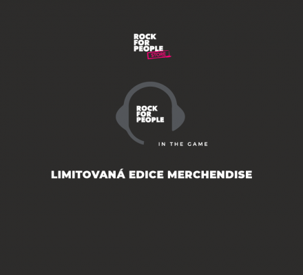 LIMITOVANÁ EDICE MERCHANDISE ROCK FOR PEOPLE IN THE GAME